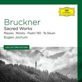 Anton Bruckner, Anton Bruckner – Geistliche Chormusik, 00028947961970