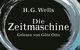 Götz Otto, H.G. Wells: Die Zeitmaschine