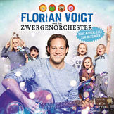 Florian Voigt & das Zwergenorchester, Neue Kinderlieder zum Mitsingen, 00602547789655