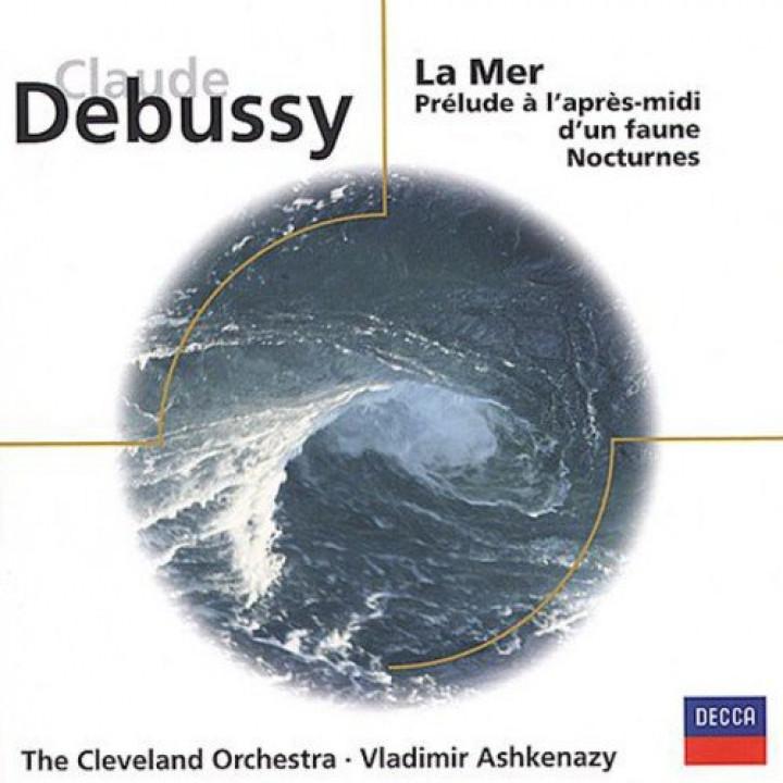 Vladimir Ashkenazy: Debussy: Prélude à l'après midi d'un faune/La Mer/Nocturnes. Ravel: Rapsodie espagnole