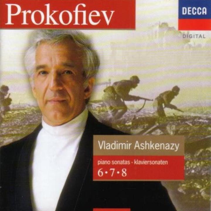 Vladimir Ashkenazy: Prokofiev: Piano Sonatas Nos. 6, 7 & 8