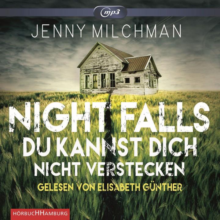 J. Milchman: Night Falls. Du kannst d.n.verstecken
