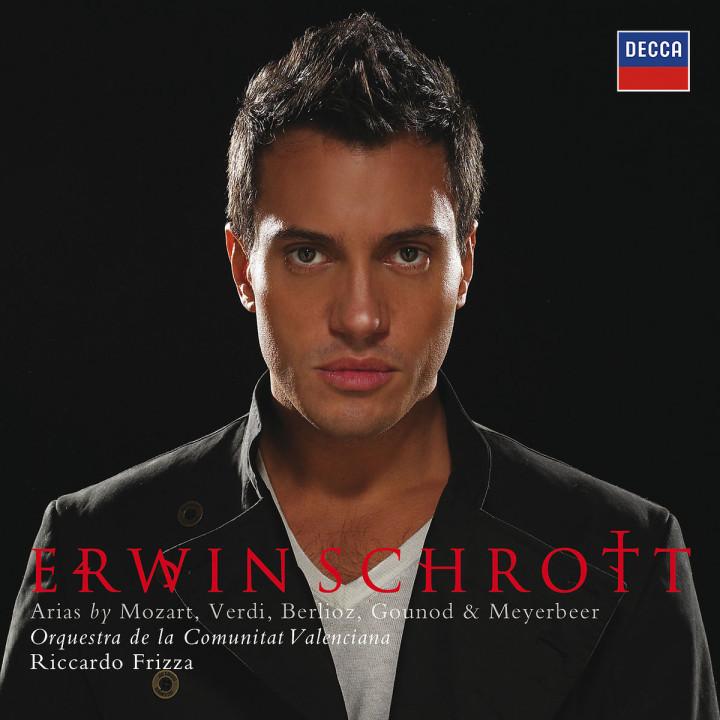 Erwin Schrott - Arias by Mozart, Verdi, Berlioz, Gounod & Meyerbeer