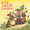Tafiti, Das große Tafiti-Liederalbum
