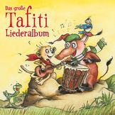 Tafiti, Das große Tafiti-Liederalbum, 00602547879233