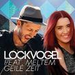 Lockvogel, Geile Zeit, 00602557071559