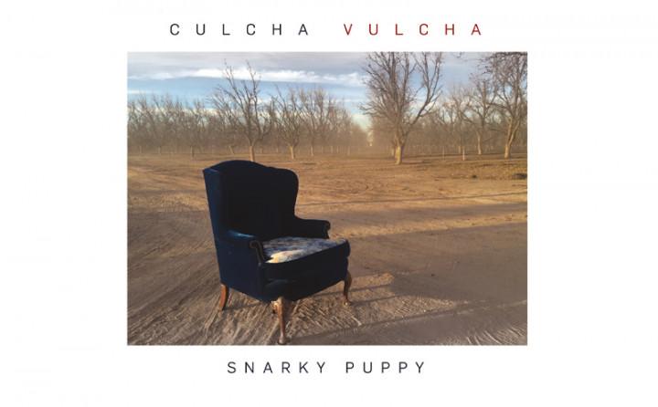 Snarky Puppy - Culcha Vulcha - Header