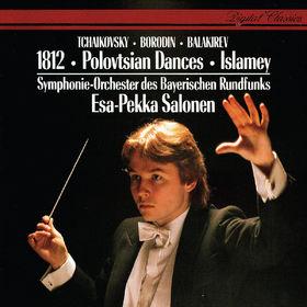 Esa-Pekka Salonen, Tchaikovsky: 1812 Overture / Borodin: Polovtsian Dances / Balakirev: Islamey etc, 00028948308200