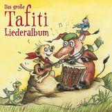 Tafiti, Das große Tafiti-Liederalbum, 0602547879226