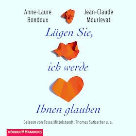Various Artists, Bondoux/Mourlevat: Lügen Sie, ich werde Ihnen glauben, 09783957130556