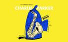 Charlie Parker, Jazz aus der Vogelperspektive - neu entdeckter Charlie Parker