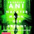 Various Artists, Friedrich Ani: Nackter Mann, der brennt, 09783957130600