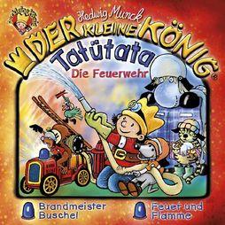 Der kleine König, 36: Tatütata - Die ..., 00602547711403