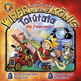 Der kleine König, 36: Tatütata - Die Feuerwehr, 00602547711403
