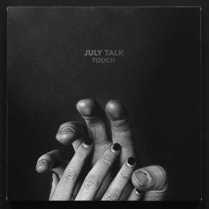 "July Talk Cover Album ""Touch"""