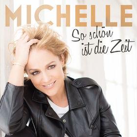 Michelle, So schön ist die Zeit, 00602557085679