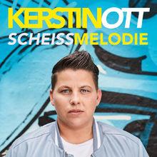 Kerstin Ott, Scheissmelodie, 00602557089356