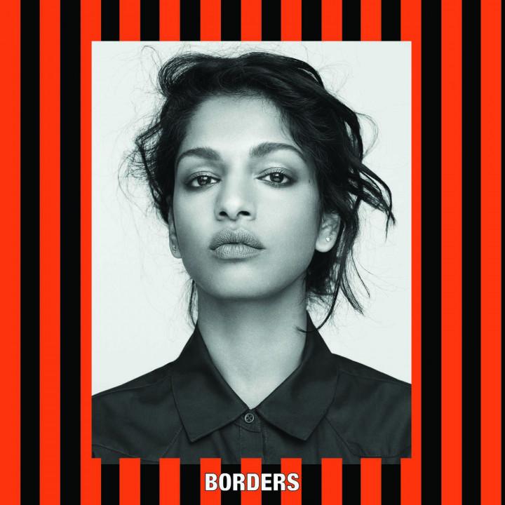 """""""Borders"""" M.I.A."""