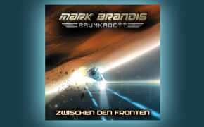 Folgenreich, Ab 07. Oktober 2016 befindet sich Mark Brandis – Raumkadett Zwischen den Fronten (Folge 10)