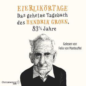 Various Artists, Hendrik Groen: Eierlikörtage, 09783869523286