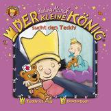 Der kleine König, 02: Sucht den Teddy, 00602498098189