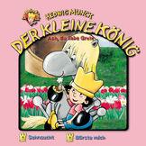 Der kleine König, 09: Ach, du liebe Grete, 00602498709498
