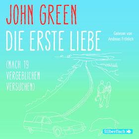 Various Artists, John Green: Die erste Liebe (nach 19 vergeblichen Versuchen), 09783867427999