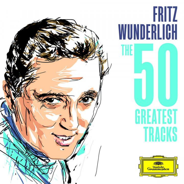 Fritz Wunderlich - The 50 Greatest Tracks