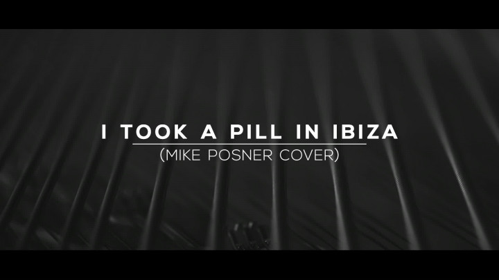 I took a Pill in Ibiza (Cover)