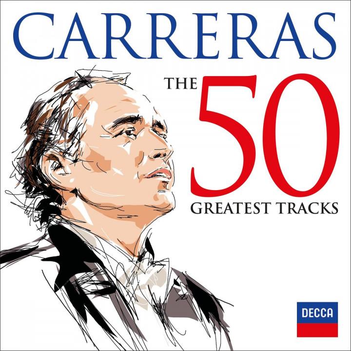 Jose Carreras - The 50 Greatest Tracks