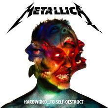 Metallica, Hardwired…To Self-Destruct,