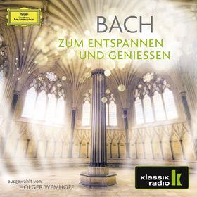 Musik zum Entspannen und Genießen, Bach - Zum Entspannen und Genießen, 00028948264803