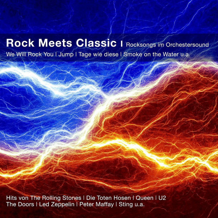 Rock meets Classic - Rocksongs im Orchestersound