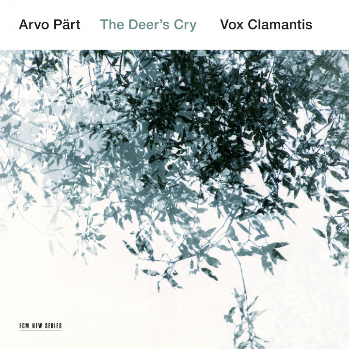 Arvo Pärt Vox Clamantis The Deer's Cry