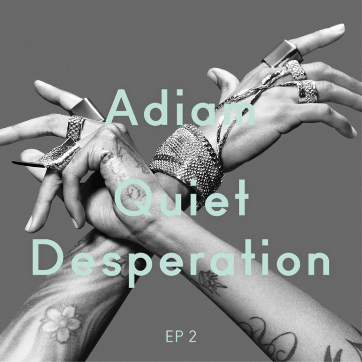 Adiam Quiet Desperation (EP 2) Cover