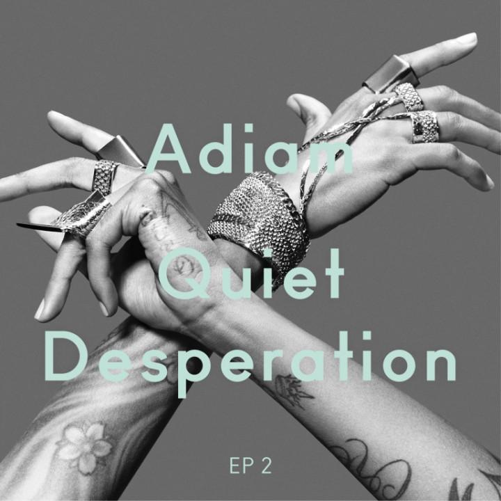 Adiam Quiet Desperation (EP 2) Cover