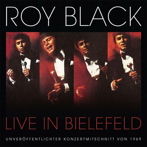 Roy Black, Live in Bielefeld - die unveröffentlichte Konzertaufzeichnung erscheint Ende September