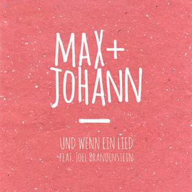 Max + Johann, Und wenn ein Lied, 00602557152500