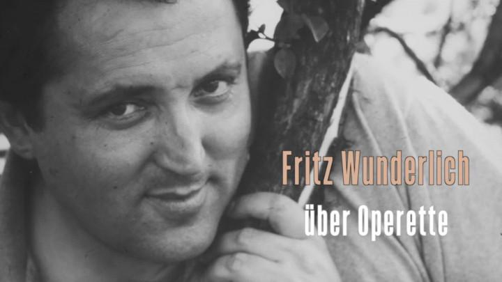 Fritz Wunderlich über Operette
