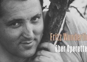 Fritz Wunderlich, Fritz Wunderlich über Operette