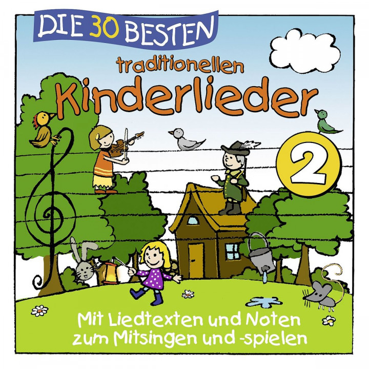 Die 30 besten traditionellen Kinderlieder Vol. 2