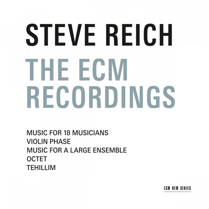 Steve Reich - The ECM Recordings