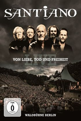 Santiano, Von Liebe, Tod und Freiheit - Live, 00602557012026