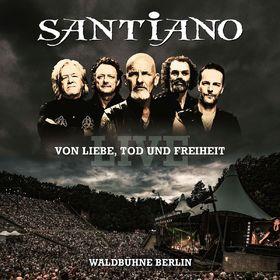 Santiano, Von Liebe, Tod und Freiheit - Live / Waldbühne Berlin, 00602557011920