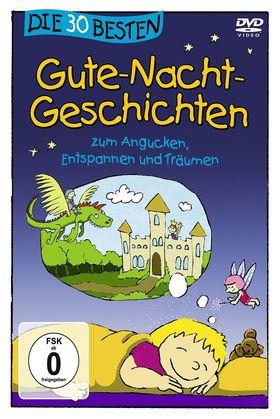Die 30 besten..., Die 30 besten Gute-Nacht-Geschichten - die DVD, 04260167471259
