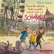 Various Artists, Oliver Scherz: Wenn der geheime Park erwacht, nehmt euch vor Schabalu in Acht, 09783867422987