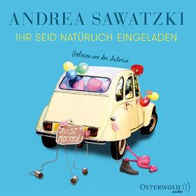 Andrea Sawatzki, Ihr seid natürlich eingeladen, 09783869523316