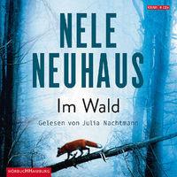 Nele Neuhaus, Nele Neuhaus: Im Wald