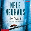 Nele Neuhaus, Nele Neuhaus: Im Wald, 09783957130525