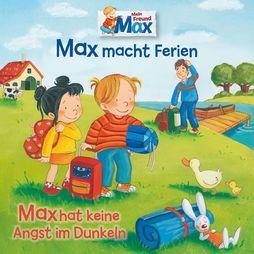 Max, 16: Max macht Ferien/ hat ..., 00602557085532